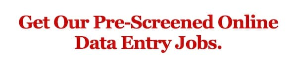 Website notice saying pre-screened data entry jobs