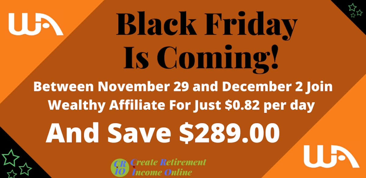 feature image for the black friday wealthy affiliate special showing a saving of $289.00
