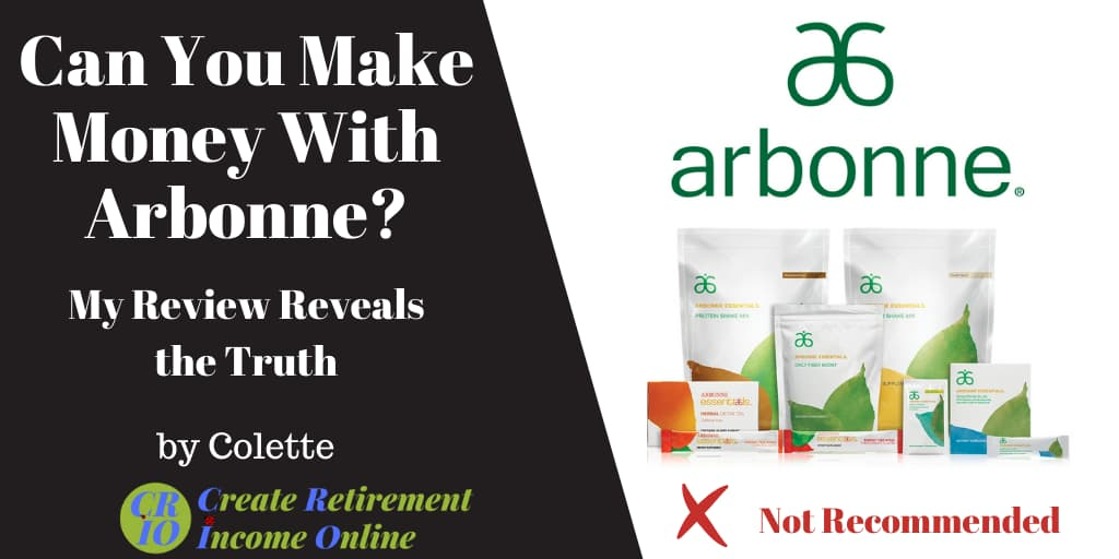 Featured I mage for Can You Make Money With Arbonne Showing Arbonne Logo and Selection of Arbonne Products