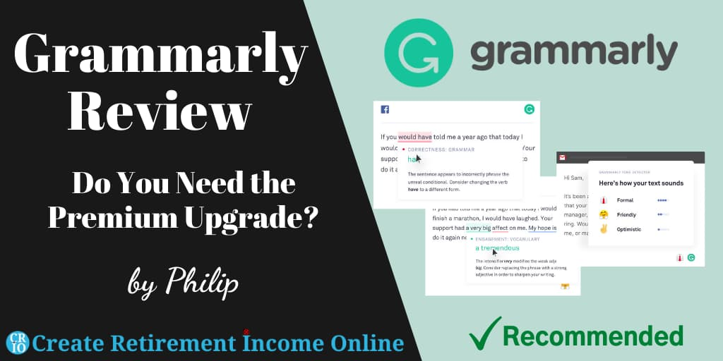 Featured Image for Grammarly Review Showing Grammarly Logo and Three Screenshots of Some of Grammarlys Grammar Functions in Operation