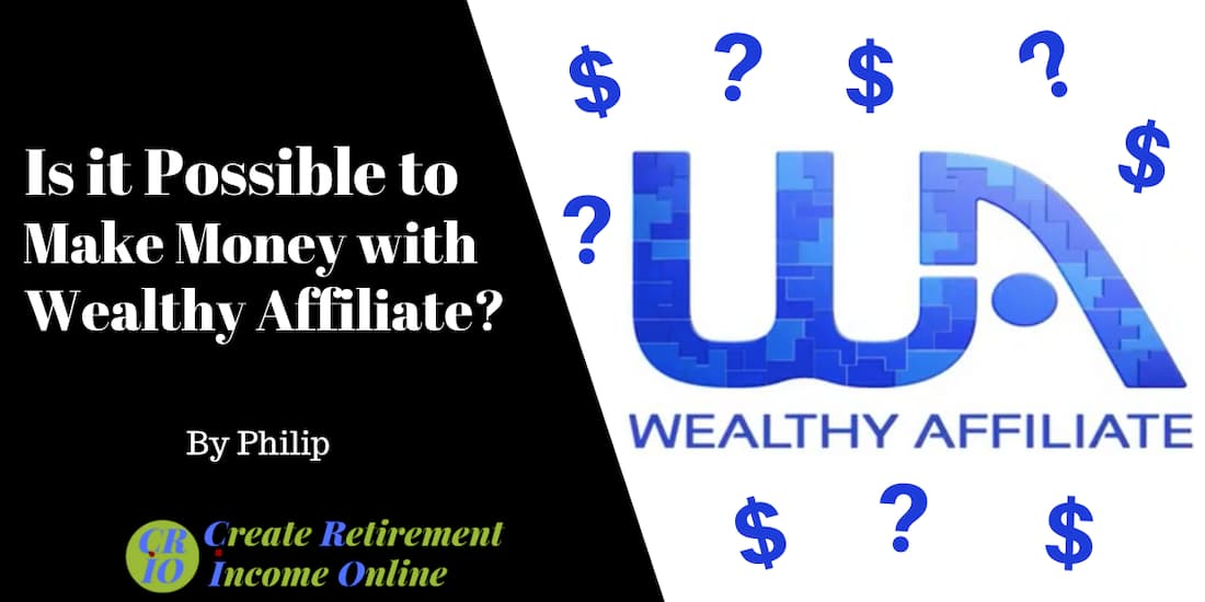Feature Image for Is it Possible to Make Money with Wealthy Affiliate showing Wealthy Afiliate logo with question marks and dollar symbols