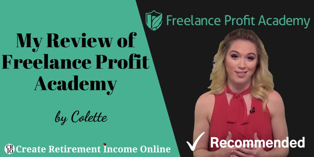 Featured Image for My Review of Freelance Profit Academy Showing Freelance Profit Academy Logo and an Image of the Owner of the Company