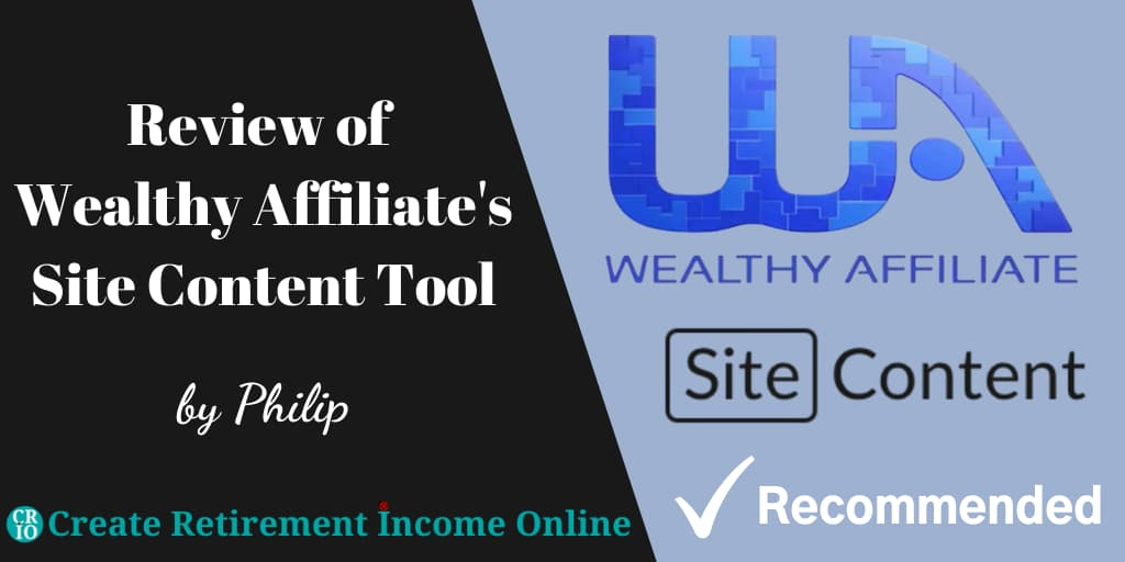 Featured Image for Review of Wealthy Affiliate's Site Content Tool Showing Wealthy Affiliate Logo and Site Content Icon