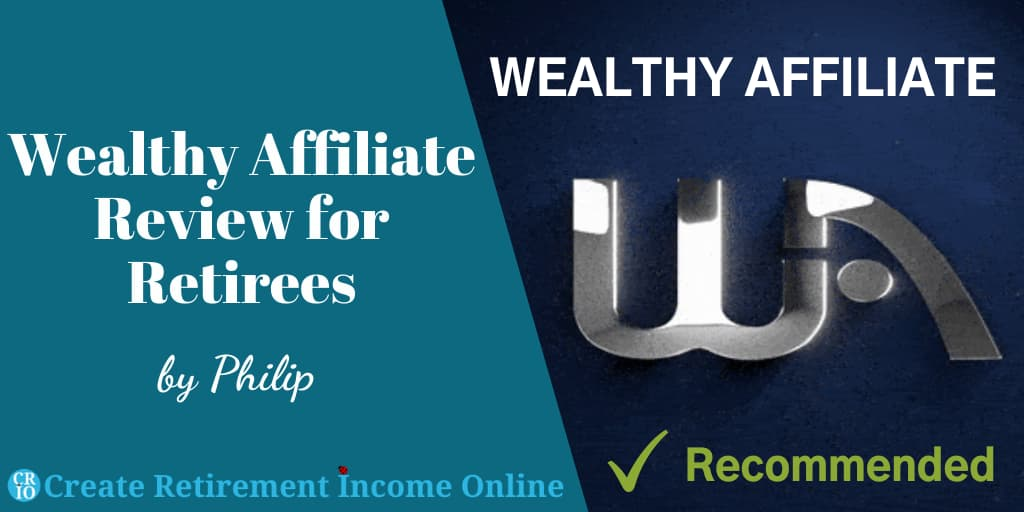Wealthy Affiliate Review for Retirees Featured Image